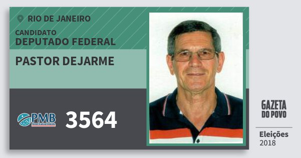 Santinho Pastor Dejarme 3564 (PMB) Deputado Federal | Rio de Janeiro | Eleições 2018