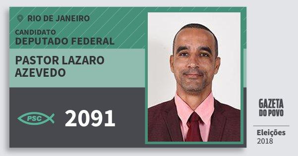 Santinho Pastor Lazaro Azevedo 2091 (PSC) Deputado Federal | Rio de Janeiro | Eleições 2018