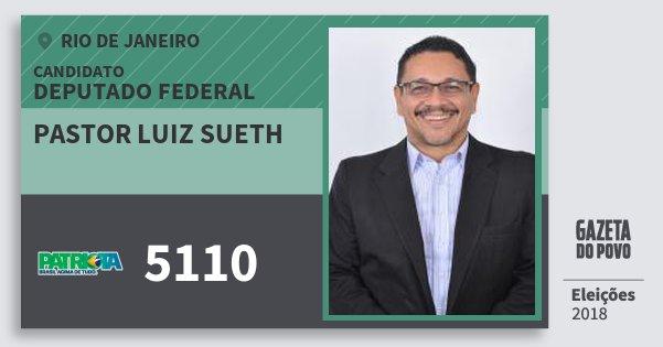 Santinho Pastor Luiz Sueth 5110 (PATRI) Deputado Federal | Rio de Janeiro | Eleições 2018