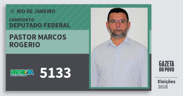 Santinho Pastor Marcos Rogerio 5133 (PATRI) Deputado Federal | Rio de Janeiro | Eleições 2018