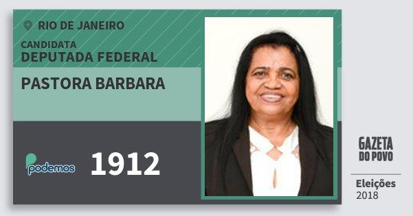Santinho Pastora Barbara 1912 (PODE) Deputada Federal | Rio de Janeiro | Eleições 2018
