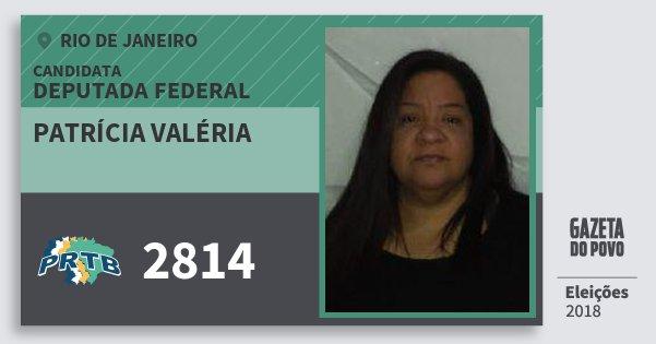 Santinho Patrícia Valéria 2814 (PRTB) Deputada Federal | Rio de Janeiro | Eleições 2018