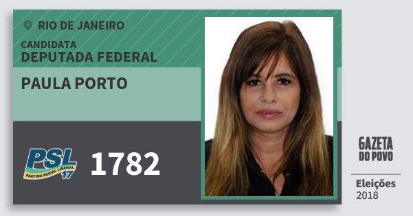Santinho Paula Porto 1782 (PSL) Deputada Federal | Rio de Janeiro | Eleições 2018