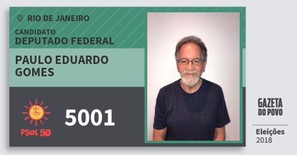 Santinho Paulo Eduardo Gomes 5001 (PSOL) Deputado Federal | Rio de Janeiro | Eleições 2018