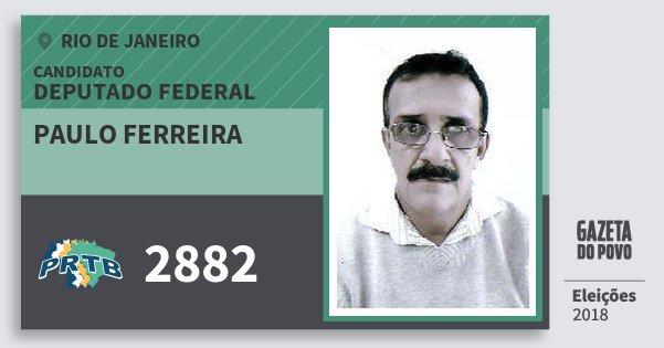 Santinho Paulo Ferreira 2882 (PRTB) Deputado Federal | Rio de Janeiro | Eleições 2018