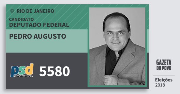 Santinho Pedro Augusto 5580 (PSD) Deputado Federal | Rio de Janeiro | Eleições 2018