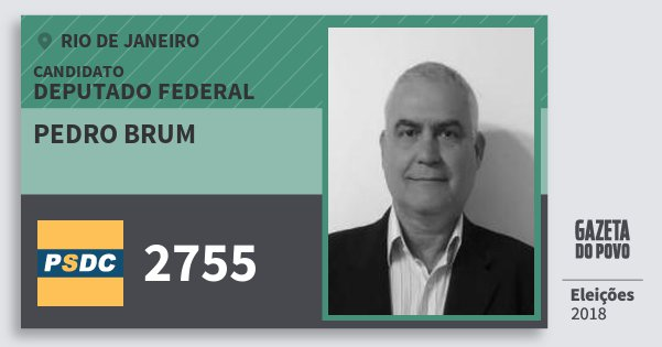 Santinho Pedro Brum 2755 (DC) Deputado Federal | Rio de Janeiro | Eleições 2018