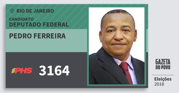 Santinho Pedro Ferreira 3164 (PHS) Deputado Federal | Rio de Janeiro | Eleições 2018