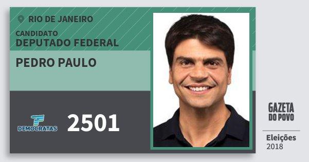 Santinho Pedro Paulo 2501 (DEM) Deputado Federal | Rio de Janeiro | Eleições 2018