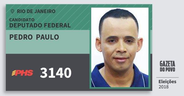 Santinho Pedro  Paulo 3140 (PHS) Deputado Federal | Rio de Janeiro | Eleições 2018