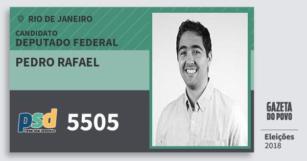 Santinho Pedro Rafael 5505 (PSD) Deputado Federal | Rio de Janeiro | Eleições 2018