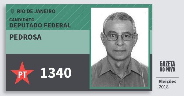 Santinho Pedrosa 1340 (PT) Deputado Federal | Rio de Janeiro | Eleições 2018
