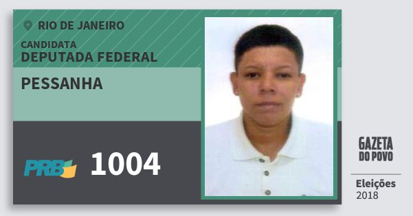 Santinho Pessanha 1004 (PRB) Deputada Federal | Rio de Janeiro | Eleições 2018
