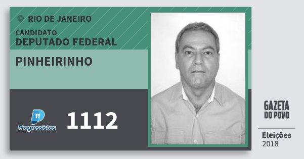 Santinho Pinheirinho 1112 (PP) Deputado Federal   Rio de Janeiro   Eleições 2018