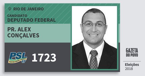 Santinho Pr. Alex Conçalves 1723 (PSL) Deputado Federal | Rio de Janeiro | Eleições 2018