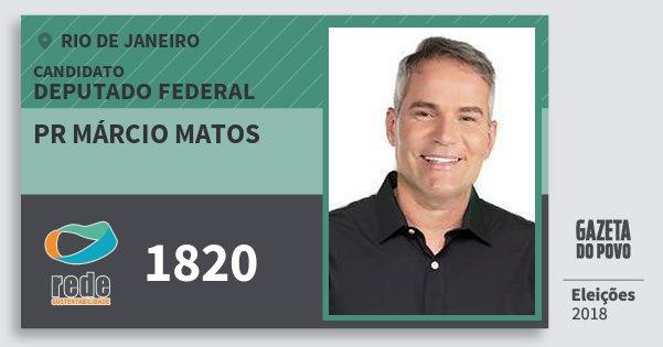 Santinho Pr Márcio Matos 1820 (REDE) Deputado Federal | Rio de Janeiro | Eleições 2018