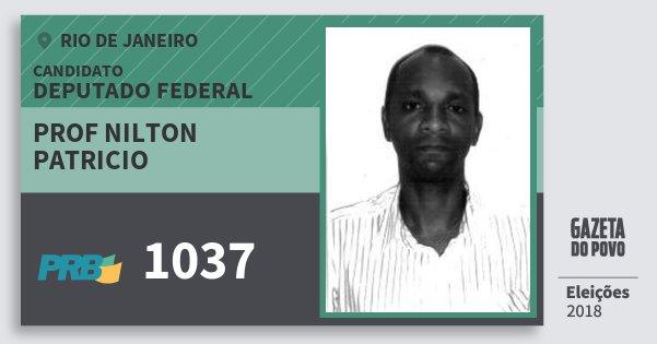Santinho Prof Nilton Patricio 1037 (PRB) Deputado Federal | Rio de Janeiro | Eleições 2018