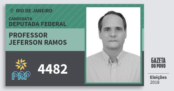 Santinho Professor Jeferson Ramos 4482 (PRP) Deputada Federal | Rio de Janeiro | Eleições 2018
