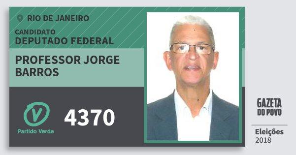 Santinho Professor Jorge Barros 4370 (PV) Deputado Federal | Rio de Janeiro | Eleições 2018
