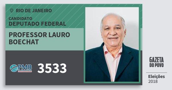 Santinho Professor Lauro Boechat 3533 (PMB) Deputado Federal | Rio de Janeiro | Eleições 2018
