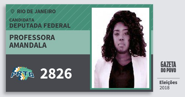 Santinho Professora  Amandala 2826 (PRTB) Deputada Federal | Rio de Janeiro | Eleições 2018