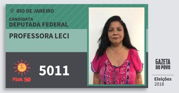 Santinho Professora Leci 5011 (PSOL) Deputada Federal | Rio de Janeiro | Eleições 2018