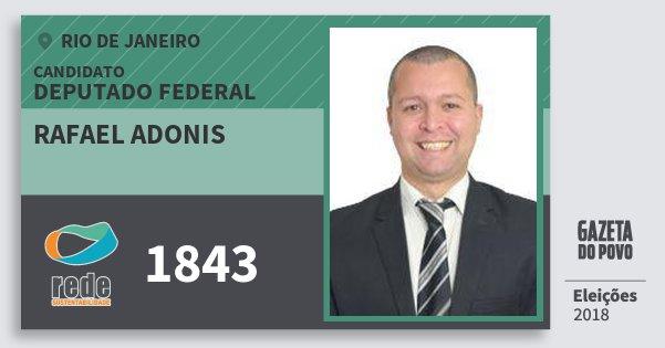 Santinho Rafael Adonis 1843 (REDE) Deputado Federal | Rio de Janeiro | Eleições 2018