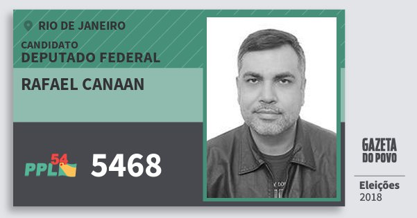 Santinho Rafael Canaan 5468 (PPL) Deputado Federal | Rio de Janeiro | Eleições 2018