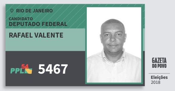 Santinho Rafael Valente 5467 (PPL) Deputado Federal | Rio de Janeiro | Eleições 2018