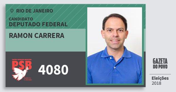 Santinho Ramon Carrera 4080 (PSB) Deputado Federal | Rio de Janeiro | Eleições 2018