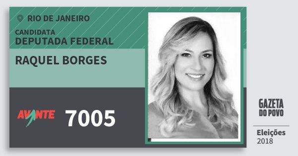 Santinho Raquel Borges 7005 (AVANTE) Deputada Federal | Rio de Janeiro | Eleições 2018