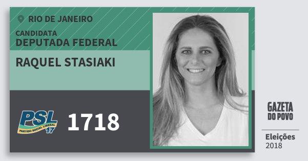 Santinho Raquel Stasiaki 1718 (PSL) Deputada Federal | Rio de Janeiro | Eleições 2018