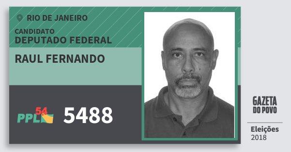 Santinho Raul Fernando 5488 (PPL) Deputado Federal   Rio de Janeiro   Eleições 2018