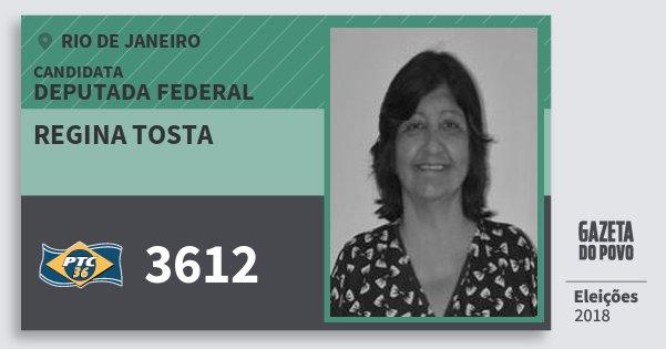 Santinho Regina Tosta 3612 (PTC) Deputada Federal | Rio de Janeiro | Eleições 2018