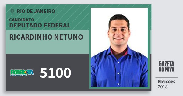 Santinho Ricardinho Netuno 5100 (PATRI) Deputado Federal | Rio de Janeiro | Eleições 2018