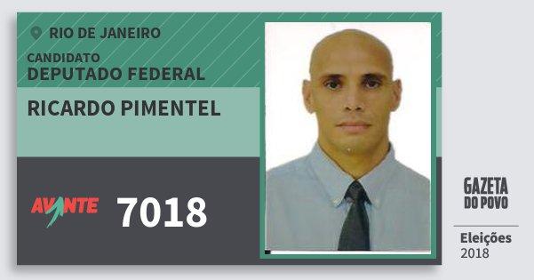 Santinho Ricardo Pimentel 7018 (AVANTE) Deputado Federal   Rio de Janeiro   Eleições 2018