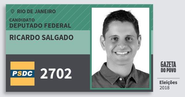 Santinho Ricardo Salgado 2702 (DC) Deputado Federal | Rio de Janeiro | Eleições 2018