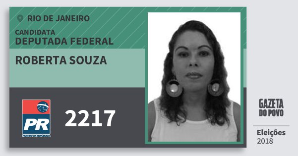 Santinho Roberta Souza 2217 (PR) Deputada Federal | Rio de Janeiro | Eleições 2018
