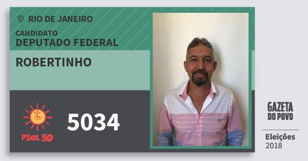 Santinho Robertinho 5034 (PSOL) Deputado Federal | Rio de Janeiro | Eleições 2018