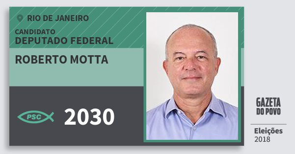 Santinho Roberto Motta 2030 (PSC) Deputado Federal | Rio de Janeiro | Eleições 2018