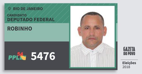 Santinho Robinho 5476 (PPL) Deputado Federal   Rio de Janeiro   Eleições 2018