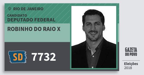 Santinho Robinho do Raio X 7732 (SOLIDARIEDADE) Deputado Federal | Rio de Janeiro | Eleições 2018