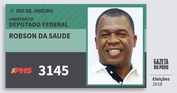 Santinho Robson da Saude 3145 (PHS) Deputado Federal | Rio de Janeiro | Eleições 2018