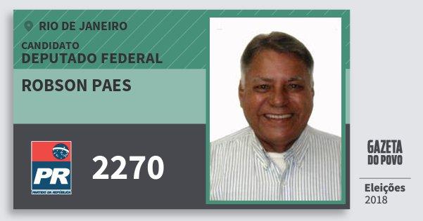 Santinho Robson Paes 2270 (PR) Deputado Federal | Rio de Janeiro | Eleições 2018