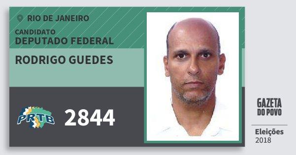 Santinho Rodrigo Guedes 2844 (PRTB) Deputado Federal | Rio de Janeiro | Eleições 2018