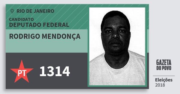 Santinho Rodrigo Mendonça 1314 (PT) Deputado Federal | Rio de Janeiro | Eleições 2018