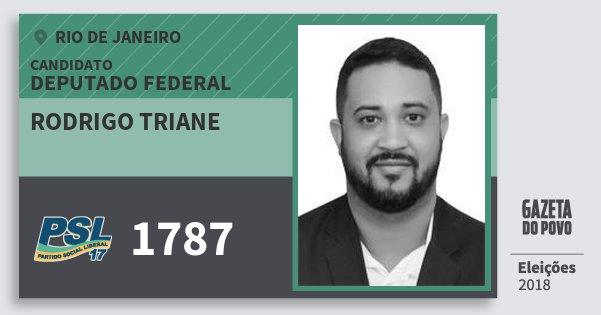 Santinho Rodrigo Triane 1787 (PSL) Deputado Federal | Rio de Janeiro | Eleições 2018
