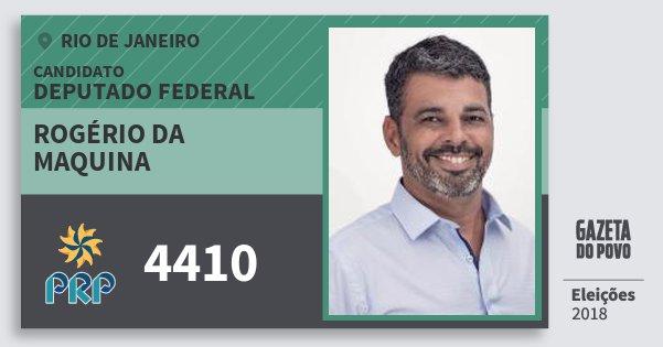Santinho Rogério da Maquina 4410 (PRP) Deputado Federal | Rio de Janeiro | Eleições 2018