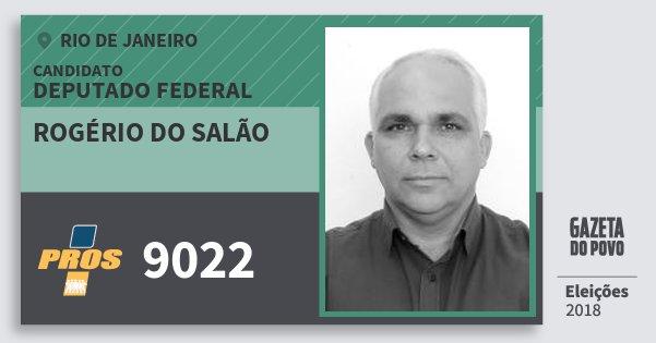 Santinho Rogério do Salão 9022 (PROS) Deputado Federal | Rio de Janeiro | Eleições 2018
