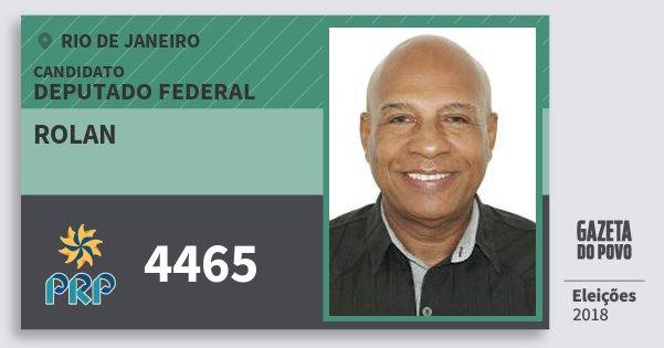 Santinho Rolan 4465 (PRP) Deputado Federal | Rio de Janeiro | Eleições 2018